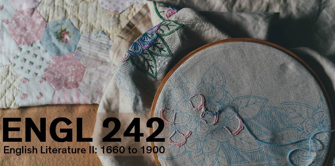 English 242 English Literature II: 1660 to 1900