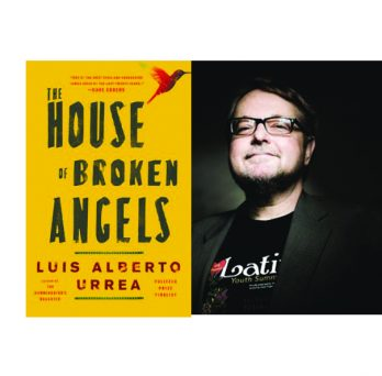 An image of the House of Broken Angels and Luis Urrea