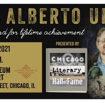 Luis ALberto Urrea fuller award for lifetime achievement October 28, 2021 6:00-7:30 pm National Museum of Mexican Art